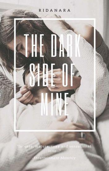 THE DARK SIDE OF MINE - #1 SHADOWS SERIES