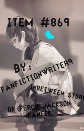 Item #869: Inbetween Story of Percy Jackson Fanfic. Book Two by FanfictionWriter9