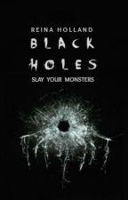 Black Holes by nightsuburbs