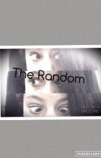 The Random by Dancer_Alexyia