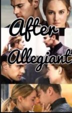 After Allegiant by GEORGMCC2001