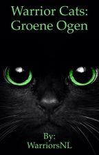 Warrior Cats Groene Ogen (#2) by Hazel4_