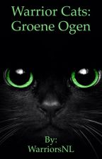 Warrior Cats Groene Ogen (#2) by WarriorsNL