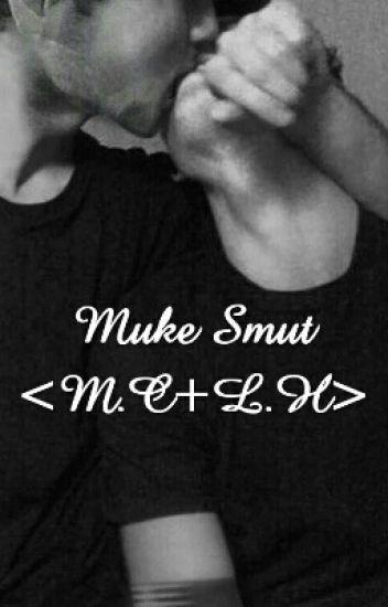 Muke Smut < M.C +L.H>