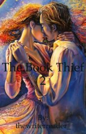 The book theif 2 by thewriterreader_