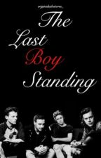 The Last Boy Standing | 1d by styleskennedy
