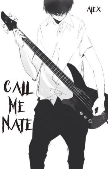 Call me Nate {Natepat} ||EDITING||
