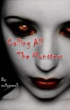 Calling All The Monsters by mollygrace3