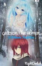 Glaceon the Human [Original Version] (Pokemon Fanfiction) by NightOwlish