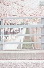 MY SWEET SUNBAE (YoonMin Fiction) by -sacheey