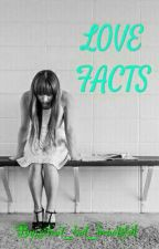 Love Facts (100 FACTS) by Jannssy