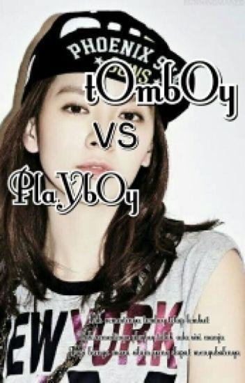 Tomboy Vs Playboy
