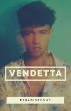 Vendetta® by paradisecond