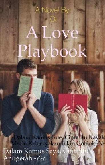 A Love Playbook (SLOW UPDATE)