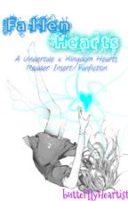 {DISCONTINUED} Fallen Hearts [KH/Undertale Reader Insert] by butterflyHeartist