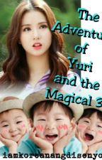 The Adventures of Yuri and The magical Triplets by iamkoreanangdisenyo