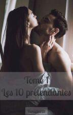 Les 10 prétendantes - tome 1 [ EN REECRITURE] by 1timidante