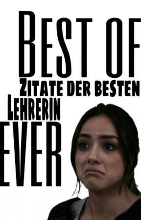 Best of: Zitate der besten Lehrerin ever by CanYouBelieveThatI