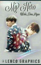 My Hero by Doh_Chen_Hyun