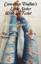 Cameron Dallas's little sister with a twist(Hayes Grier) by 7hayes