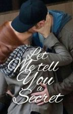 Let Me Tell You A Secret (Chris Evans And Scarlett Johansson=EVANSSON FANFIC) by rebelromanoff