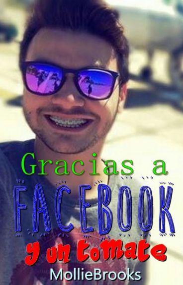Gracias a Facebook y un tomate (Agustín Casanova)