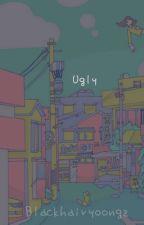 Ugly // Yoongi // Ger (Complete) by Blackhairyoongz