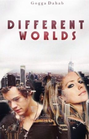 Different Worlds (H.S.) ( #Wattys2016 ) by GoggaDahab