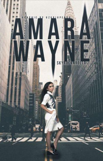 Amara Wayne || Gotham