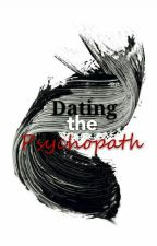 Dating the Psychopath by stellarEchizen