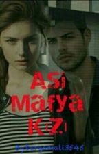 ASİ MAFYA KIZ by bergamali3545