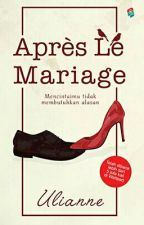 Après Le Marriage by uli3anne89