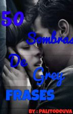 50 Sombras De Grey Frases :Cristian Grey by PalitoDeUva