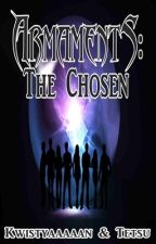 Armaments: The Chosen by Kwistyaaaaan