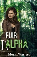 Fuir l'Alpha by Maybe_I_Can_Fly