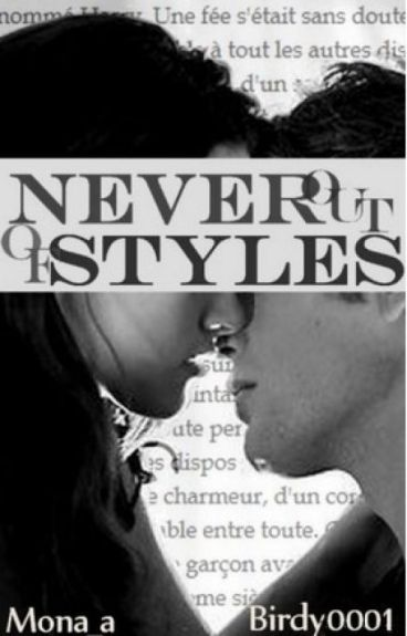 Never out of Styles