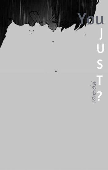 You Just? || v.min