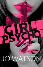 Girl Psycho by JoWatson_101
