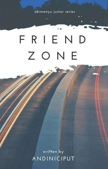 Abimanyu Junior's Series: Friendzone