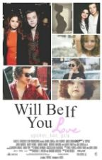 Will Be If You Love   H.S (WKRÓTCE) by xgolden_bad_girlx