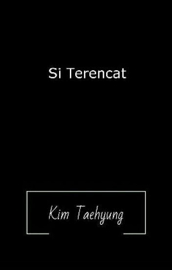 Si Terencat||Kim Taehyung||
