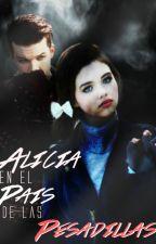 Alicia En El Pais De Las Pesadillas. by Its_nicolealfaro