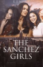 The Sanchez Girls [COMING SOON] by EJedit