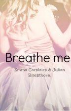 Breathe me. (Blackstairs/Jemma) by Leo0nfire