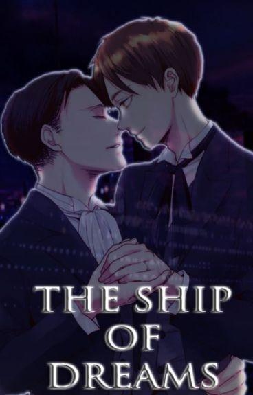 The Ship of Dreams [ ✔]