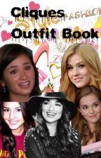 Cliques Outfit Book by xXAlaskaJonesXx