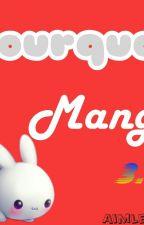 Pourquoi Manga by Aimlesslie