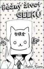 Běžný život geeků by KiaraEtsuko