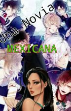 Diabolik Lovers: Una Novia Mexicana by crazybell-thelife