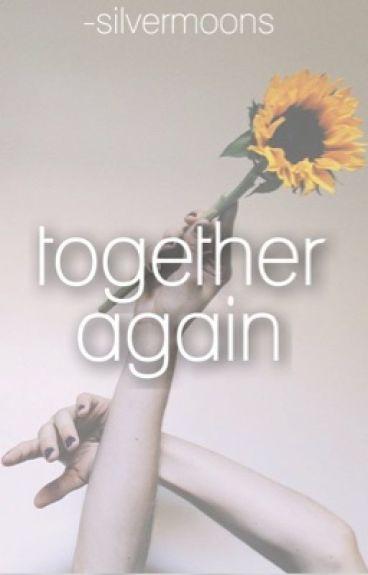 together again // tronnor au